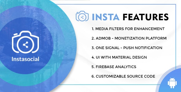Instasocial v1.0 – An Instagram like social media app with creative filters and editing tools