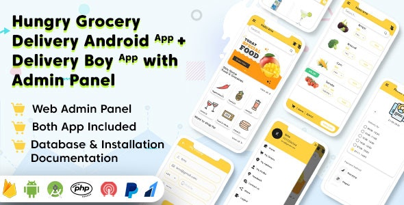 Hungry v1.0 – Grocery Delivery Android App and Delivery Boy App with Interactive Admin Panel